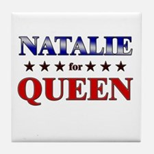 NATALIE for queen Tile Coaster
