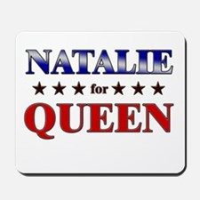 NATALIE for queen Mousepad