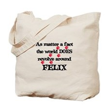 The World Revolves Around Fel Tote Bag