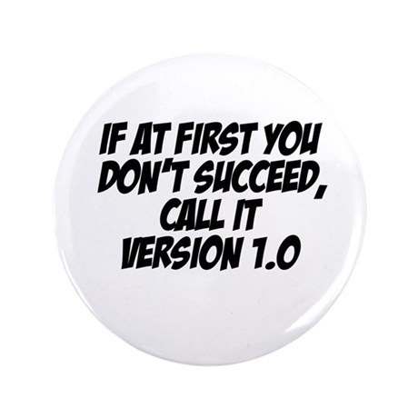 "If at first... 3.5"" Button (100 pack)"