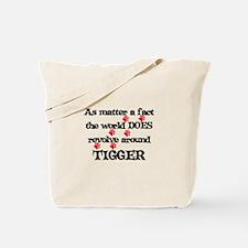 The World Revolves Around Tig Tote Bag