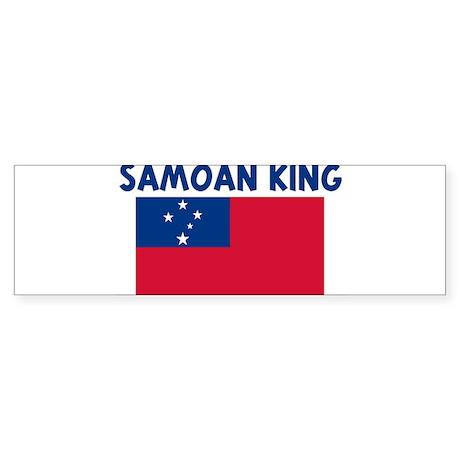 SAMOAN KING Bumper Sticker
