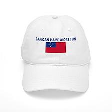 SAMOAN HAVE MORE FUN Baseball Cap
