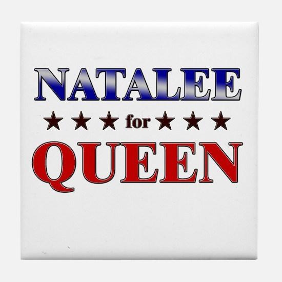 NATALEE for queen Tile Coaster