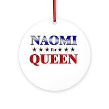 NAOMI for queen Ornament (Round)
