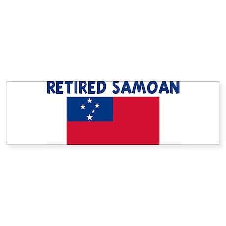RETIRED SAMOAN Bumper Sticker