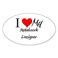 I Heart My Metalwork Designer Oval Decal