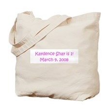 Kaydence Shay is 1!    March  Tote Bag