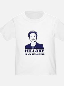 Hillary is My Homegirl T