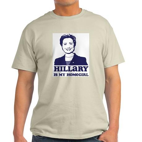 Hillary is My Homegirl Light T-Shirt