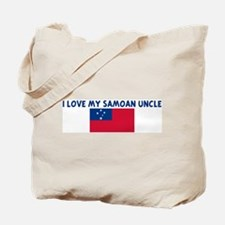 I LOVE MY SAMOAN UNCLE Tote Bag