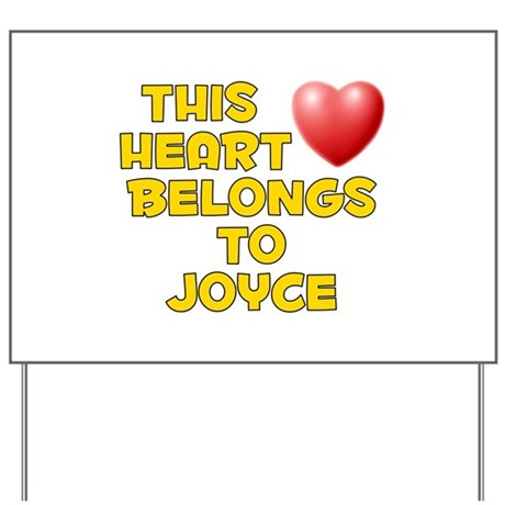 This Heart: Joyce (D) Yard Sign