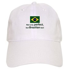 Perfect Brazilian Baseball Cap