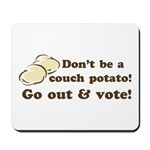 Go Out and Vote Mousepad