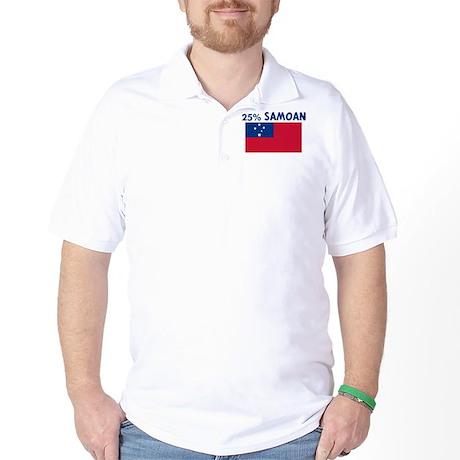 25 PERCENT SAMOAN Golf Shirt