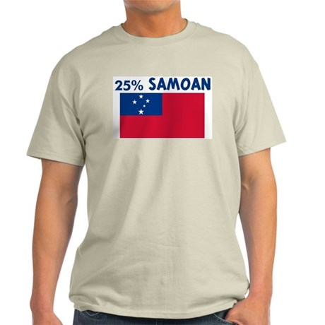 25 PERCENT SAMOAN Light T-Shirt