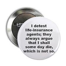 "Cute Life insurance 2.25"" Button"