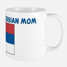 PROUD TO BE A SERBIAN MOM Mug
