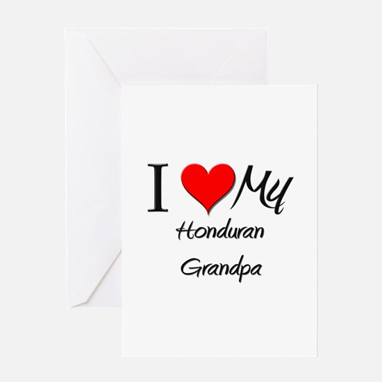 I Love My Honduran Grandpa Greeting Card
