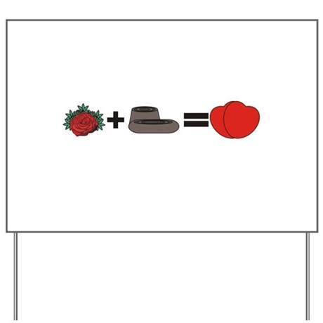 Flowers + Chocolate = Love Yard Sign