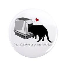 """Litterbox Valentines 3.5"""" Button"""