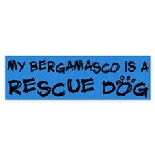Rescue Dog Bergamasco Bumper Bumper Sticker