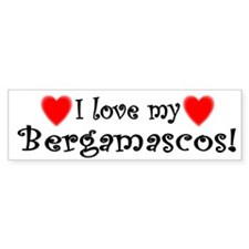 I Love My Bergamascos Bumper Bumper Sticker