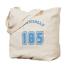 Officially 105 Tote Bag