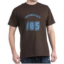 Officially 105 T-Shirt