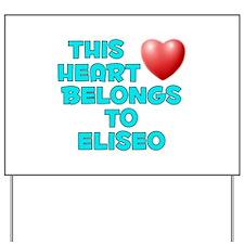 This Heart: Eliseo (E) Yard Sign