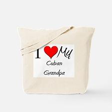 I Love My Cuban Grandpa Tote Bag