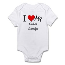 I Love My Cuban Grandpa Infant Bodysuit