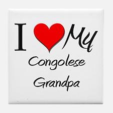 I Love My Congolese Grandpa Tile Coaster