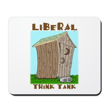 Liberal Think Tank Mousepad