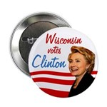 Wisconsin Votes Clinton Campaign Button