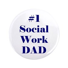 "#1 Social Work Dad 3.5"" Button"