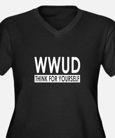 WWUD - Think For Yourself! Women's Plus Size V-Nec
