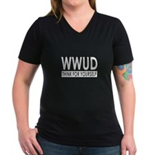 WWUD - Think For Yourself! Shirt