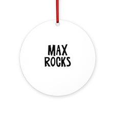 Max Rocks Ornament (Round)