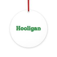 Hooligan 2 Ornament (Round)