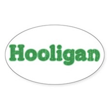 Hooligan 2 Oval Bumper Stickers
