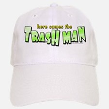 Trash Man... Baseball Baseball Cap
