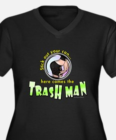 Trash Man... Women's Plus Size V-Neck Dark T-Shirt