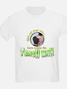 Trash Man... T-Shirt