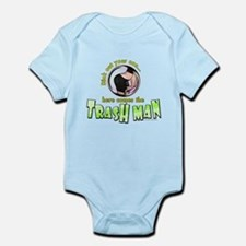 Trash Man... Infant Bodysuit