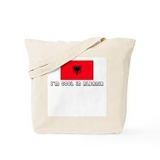 I'm cool in Albania Tote Bag