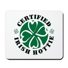 Certified Irish Hottie Mousepad