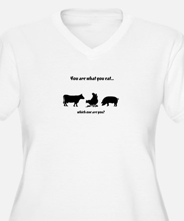 You are what you eat... T-Shirt