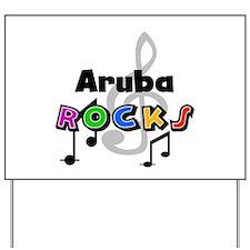 Aruba Rocks Yard Sign