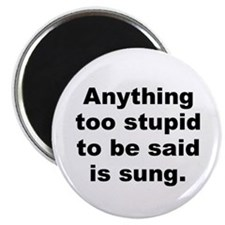 """Funny Too stupid 2.25"""" Magnet (10 pack)"""